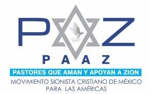 """Movimiento Sionista Cristiano de México """"PAAZ"""" felicita por Yom Ha´atzmaut"""